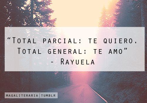 """total parcial: te quiero. Total general: Te Amo"""