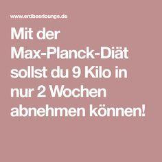 Mit der Max-Planck-Diät sollst du 9 Kilo in nur 2 Wochen abnehmen können!