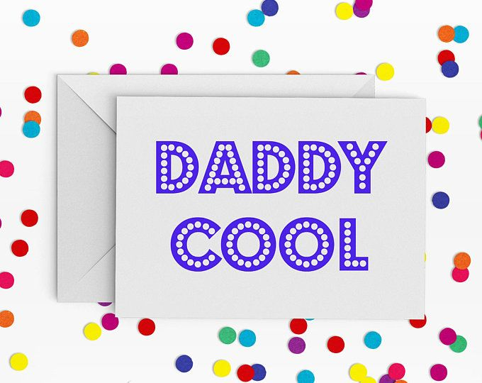 Daddy Cool, Card for Dad, Card for Daddy, Daddy Cool Card, Daddy Card, Dad Card, Daddy Birthday Card