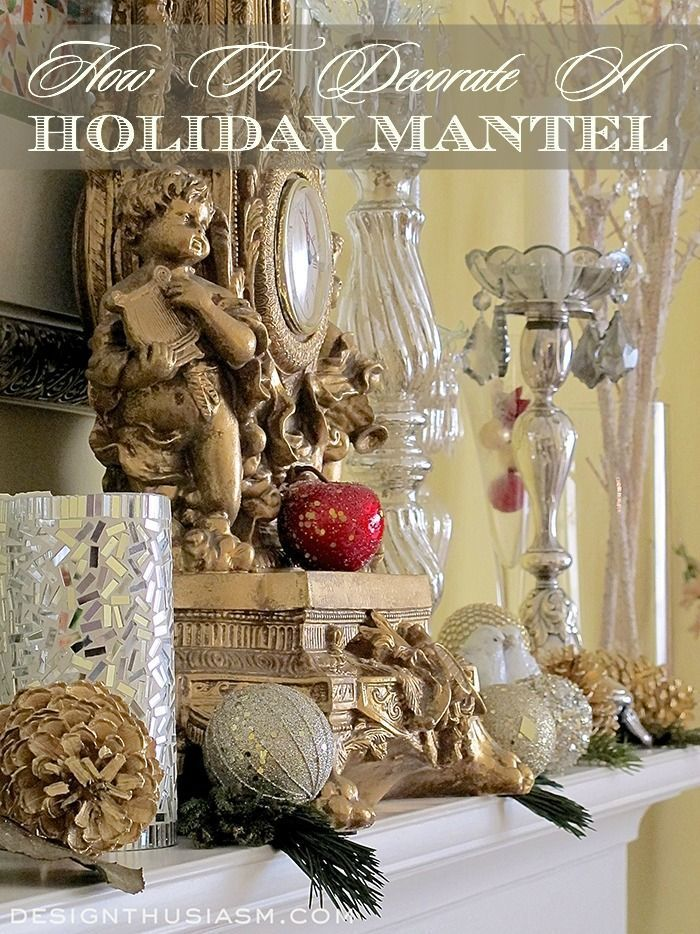 Holiday mantel decorating | DIY styling tips for adding Christmas glimmer to your holiday home | #Designthusiasm