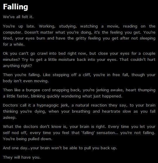 CreepyPasta scares me since this happens to me a lot