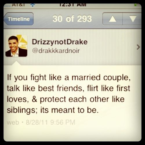 drizzynotdrakeMeant To Be, Favorite Quotessayings, Life, Inspiration, Drake Quotes, True Love, Fathers Day, Well Said, Living