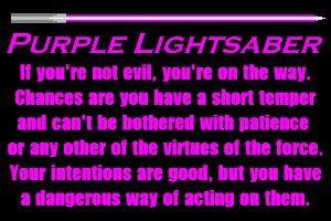 purple lightsaber | You wield a purple lightsaber.