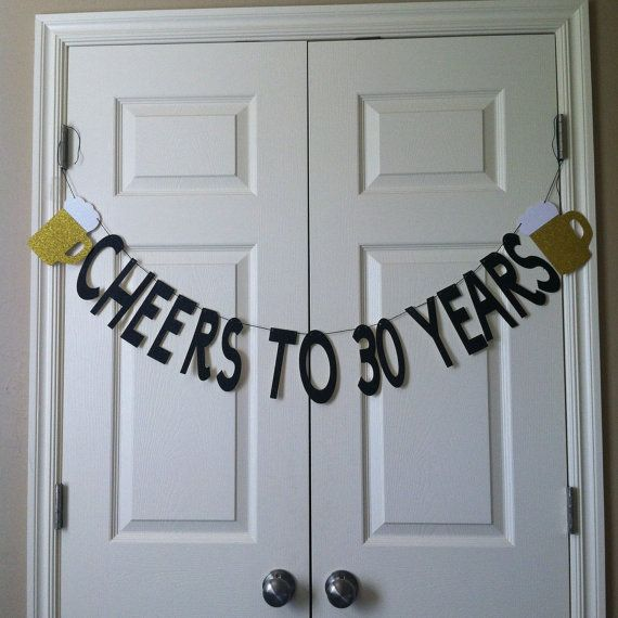 Cheers to 30 years Birthday Banner by WeddingWishlist on Etsy