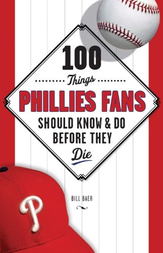 7 best books worth reading images on pinterest fans baseball 100 things phillies fans should know do before they die 100 things fandeluxe PDF