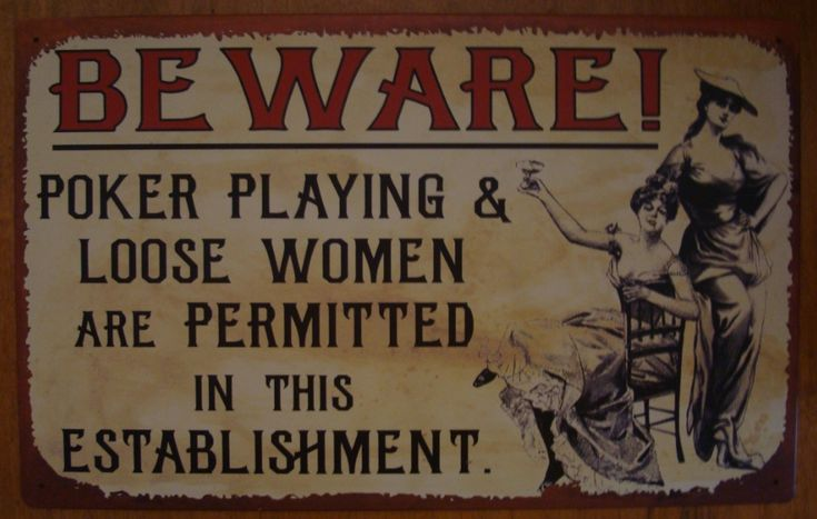Old West Style Decor | Beware Poker Loose Women Old West Country Primitive Western Saloon Bar ...