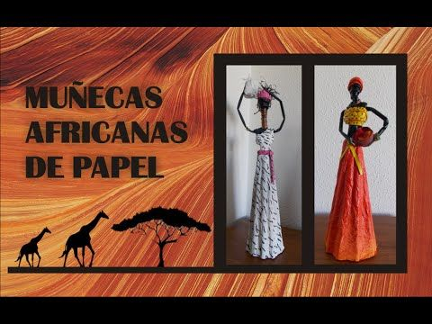 AFRICANAS DE PAPEL - YouTube                                                                                                                                                                                 Más