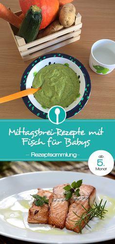 Mittagsbrei-Rezepte mit Fisch für Babys ab dem 5. Monat. Babybrei schnell und einfach selber machen.