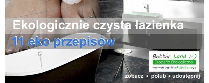 Ekologicznie czysta łazienka - tanio i pachnąco - 11 przepisów - Pieluszki wielorazowe, kubeczki menstruacyjne, naturalne kosmetyki i inne recenzje