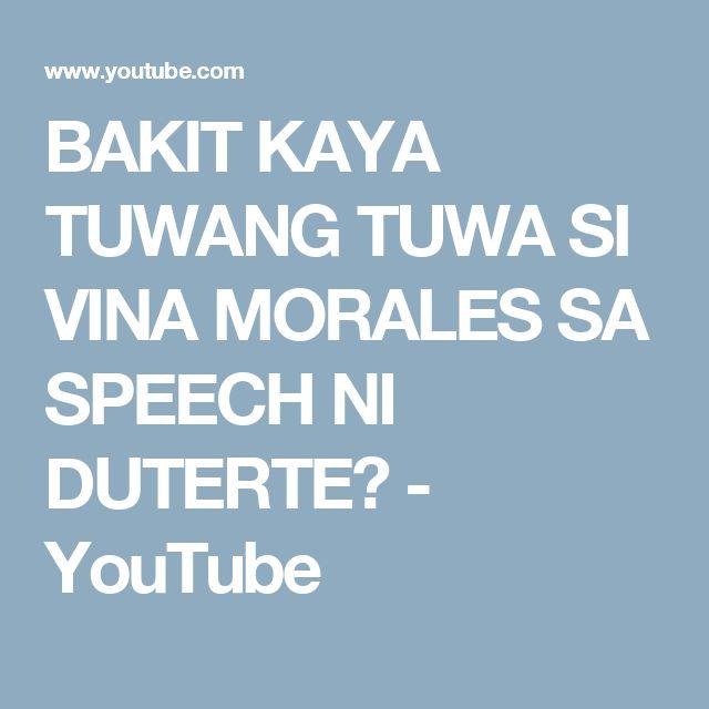 BAKIT KAYA TUWANG TUWA SI VINA MORALES SA SPEECH NI DUTERTE? - YouTube