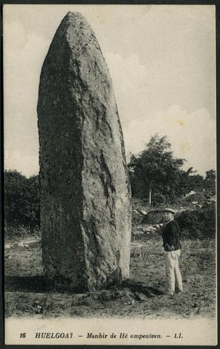 Menhir de Hé ampeulven, Huelgoat  Lévy et Neurdein Réunis, Paris (16)