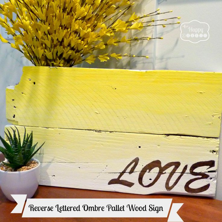 Ombre painted sign using old pallet wood and reveal / reverse lettering tutorial at thehappyhousie