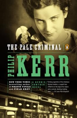 """The Pale Criminal by Philip Kerr, Click to Start Reading eBook, Hailed by Salman Rushdie as a """"brilliantly innovative thriller-writer,"""" Philip Kerr is the creator of"""