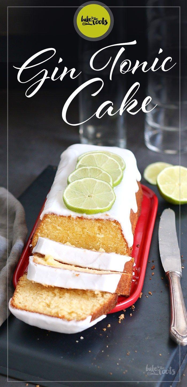 Gin Tonic Kuchen | Backen Sie zu den Wurzeln   – Fun Flavor Cakes
