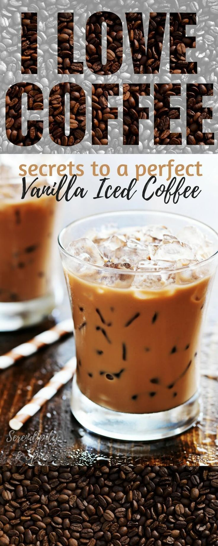 7 Secrets to Perfect Iced Coffee ~ including a recipe for the perfect cup of Vanilla Iced Coffee...you'll never believe it's instant!  A delicious and easy drink recipe for a hot day. http://serendipityandspice.com