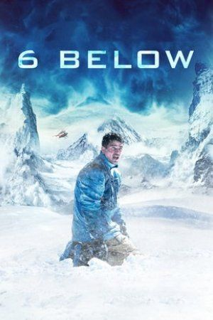 6 Below: Miracle on the Mountain_in HD 1080p, Watch 6 Below: Miracle on the Mountain in HD, Watch 6 Below: Miracle on the Mountain Online