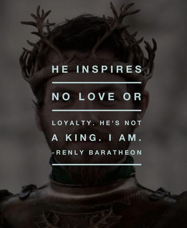 Renly Baratheon Game of Thrones TV Quote