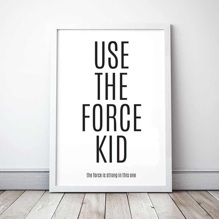 Use the force kid print