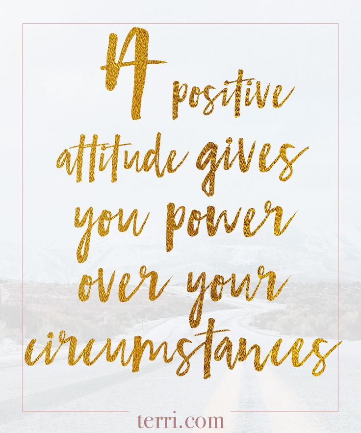 A positive attitude gives you power over your circumstances. For more weekly podcast, motivational quotes and biblical, faith teachings as well as success tips, follow Terri Savelle Foy on Pinterest, Instagram, Facebook, Youtube or Twitter!