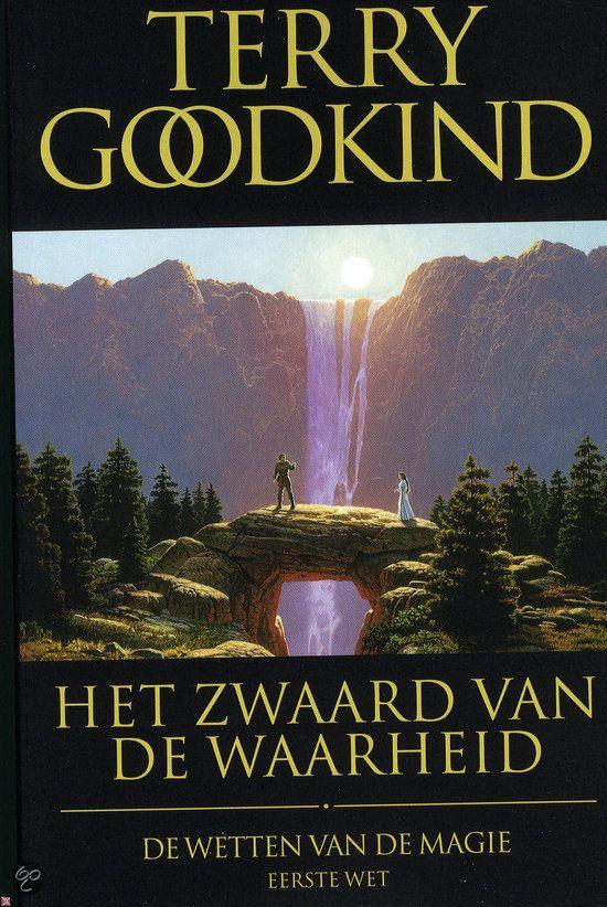 Het zwaard van de waarheid - Terry Goodkind (eerste deel van 'De wetten van de magie')