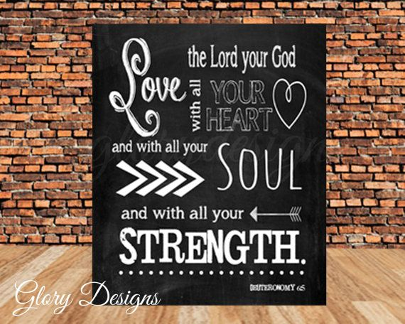 Bible Verse, Scripture Printable, Scripture Art, Chalkboard, Deuteronomy 6:5, Love the Lord with all your heart, Instant Download