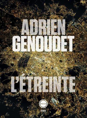 L'étreinte par Adrien Genoudet, chez Inculte.