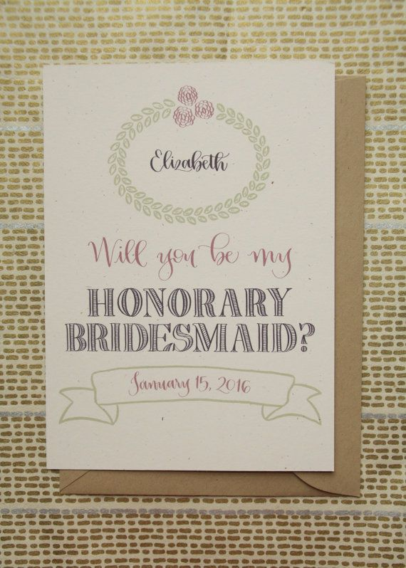 Custom / Will You Be My Honorary Bridesmaid by rileywritesscout