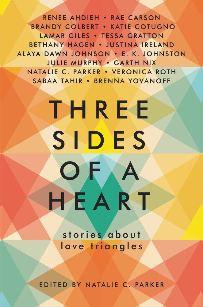 Three Sides of a Heart: Stories About Love Triangles https://www.
