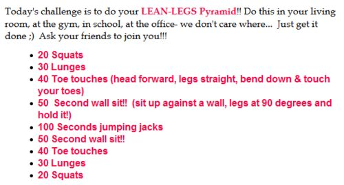 Lean Legs Pyramid: I started this lastnight. At like a 25% rate and I'm working up to the full amount.