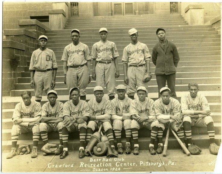 The Pittsburgh Crawfords, 1926. Represented Crawford neighborhood of Pittsburgh's Hill District. Joined the Negro National League in 1933.