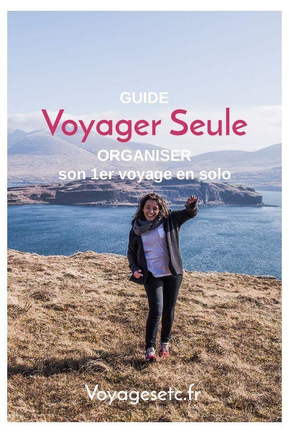 Organiser son premier voyage en solo : le GUIDE COMPLET #voyagerseule #wegosolo #voyagefille