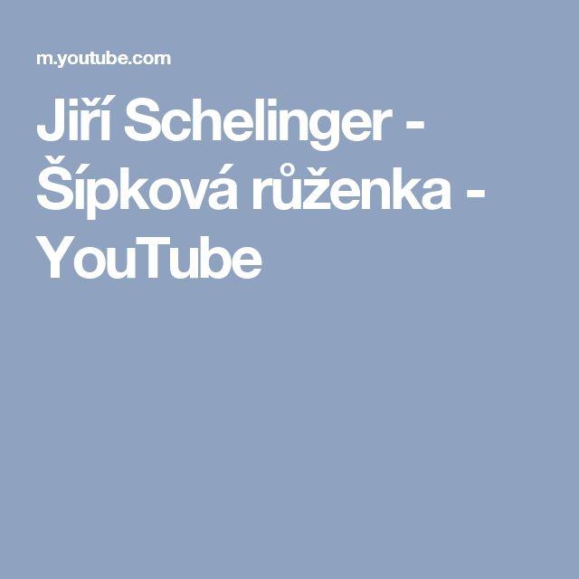 Jiří Schelinger - Šípková růženka - YouTube