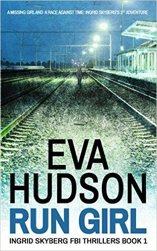 36 best suspense images on pinterest thrillers books to read and run girl ingrid skyberg fbi thrillers book by eva hudson planet ebooks kindle books fandeluxe Image collections
