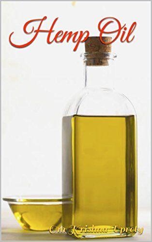 Hemp Oil by Om Krishna Uprety https://www.amazon.com/dp/B074LXHQ96/ref=cm_sw_r_pi_dp_x_T16HzbDZP21N3
