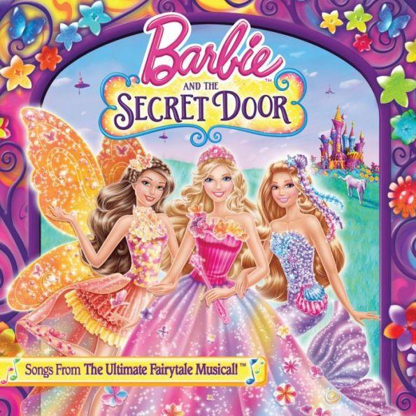 Barbie \u0026 the Secret Door (Songs From the Ultimate Fairytale Musical)