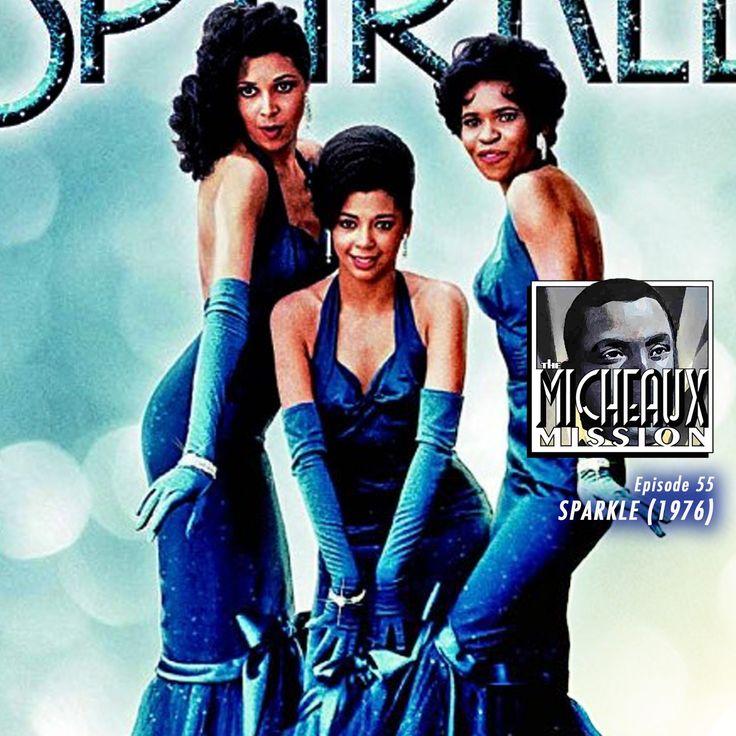 Ep 55 - Sparkle (1976)