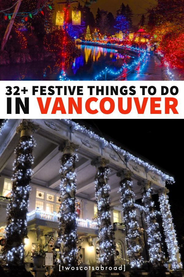32 Festive Things To Do In Vancouver This Winter Vancouver Christmas Market Christmas Market Vancouver Travel