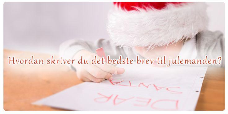 Kan man lære noget ved at skrive et brev til julemanden? Selvfølgelig kan man det!