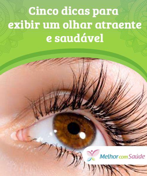 Cinco dicas para #exibir um olhar atraente e saudável   Como dizem , o #olhar é o espelho da alma. Nossos olhos refletem não somente nossa #beleza, mas também nossa #saúde e nosso estado emocional...