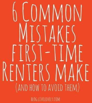 We put together a list of the 6 most common mistakes renters make so you can avoid them! #rent #firstapartment