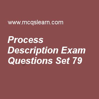 Practice test on process description, operating systems quiz 79 online. Practice operating system exam's questions and answers to learn process description test with answers. Practice online quiz to test knowledge on process description, mutual exclusion, computer system architecture, microsoft windows overview, computer system organization worksheets. Free process description test has multiple choice questions as i/o tables are used to manage, answers key with choices as memory, i/o…