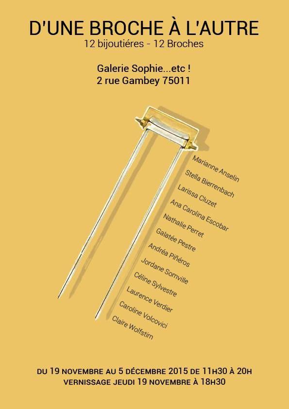 """broches des membres """"D'un bijou à l'autre"""" à la Galerie """"Sophie etc"""" !"""