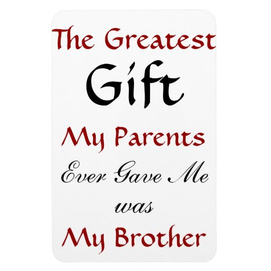 Brother Quote Magnet Zazzle Com In 2021 Brother Quotes Little Brother Quotes Best Brother Quotes