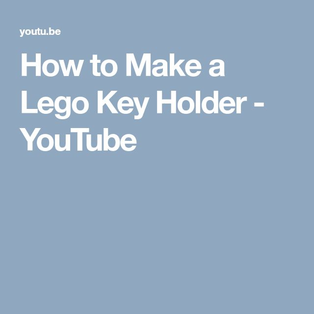 How to Make a Lego Key Holder - YouTube