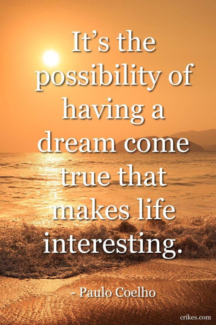 25+ Best Dreams Come True Quotes On Pinterest