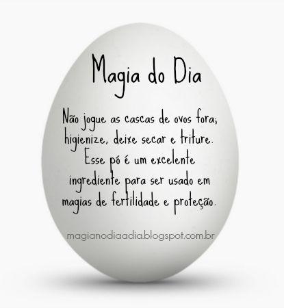 Magia no Dia a Dia: Magia do Dia: casca de ovo http://magianodiaadia.blogspot.com.br