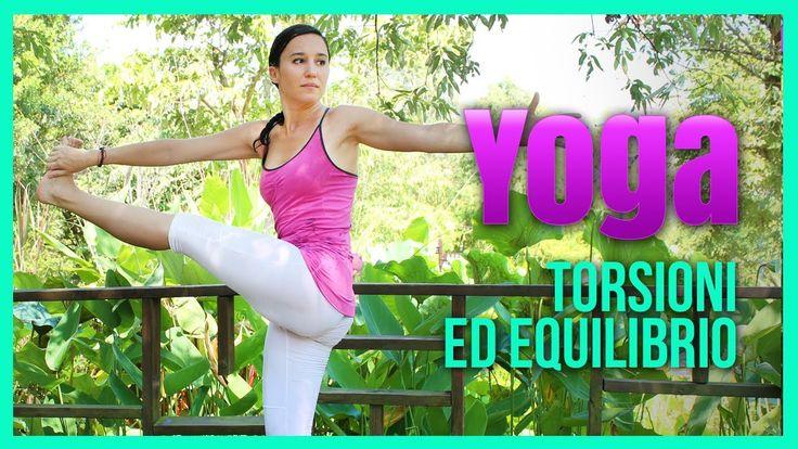 Yoga - Esercizi di Torsione ed Equilibrio