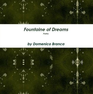 http://www.lulu.com/shop/domenico-branca/fountaine-of-dreams/paperback/product-22319458.html