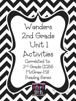Wonders 2nd Grade Unit 1 Activities, Weeks 1-5