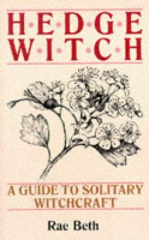 Hedge Witch: Guide to Solitary Witchcraft by Rae Beth http://www.amazon.co.uk/dp/0709048513/ref=cm_sw_r_pi_dp_lmGzvb1K42X39